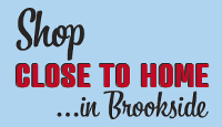 shop close to home in Brookside
