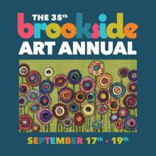 2021 Brookside Art Annual - Sept 17th - 19th